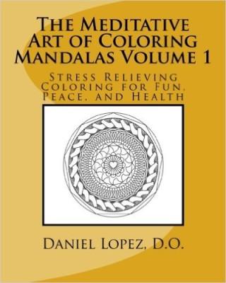 The Meditative Art of Coloring Mandalas Volume 1