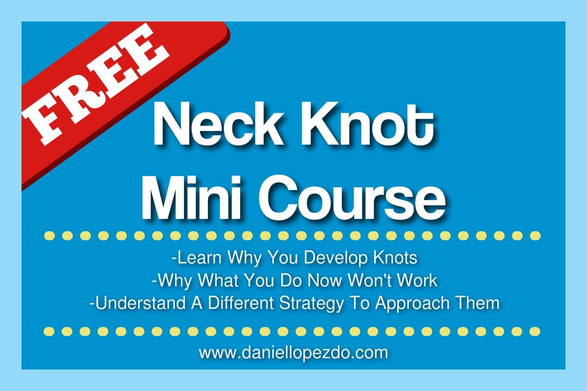 Neck Knot Mini Course