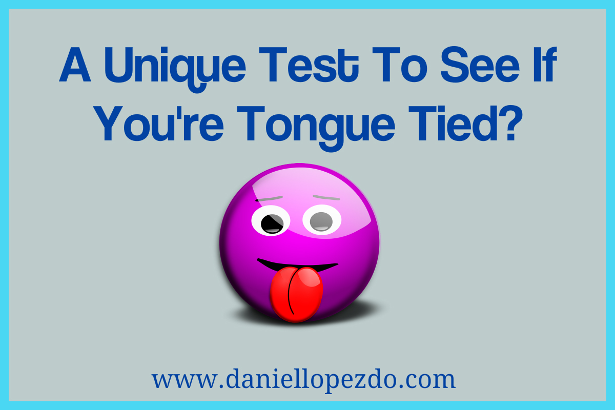 A Unique Test To See If You're Tongue Tied?